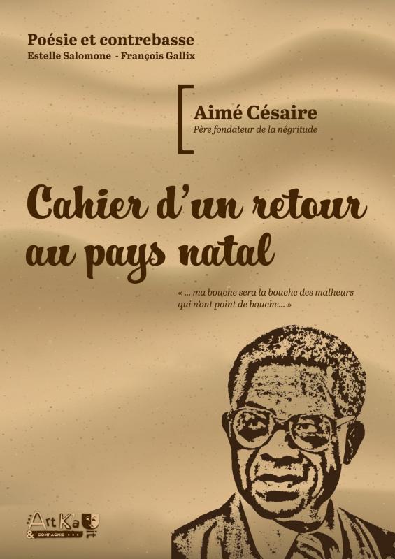 Affiche spectacle Cahier d'un retour au pays natal Cesaire